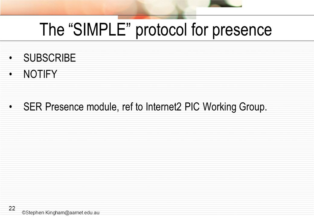 The SIMPLE protocol for presence