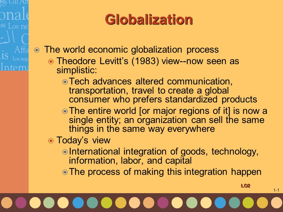 an introduction to the process of globalization Introduction to globalization introduction to globalization 2 introduction assignment read the following text and the process is not without.