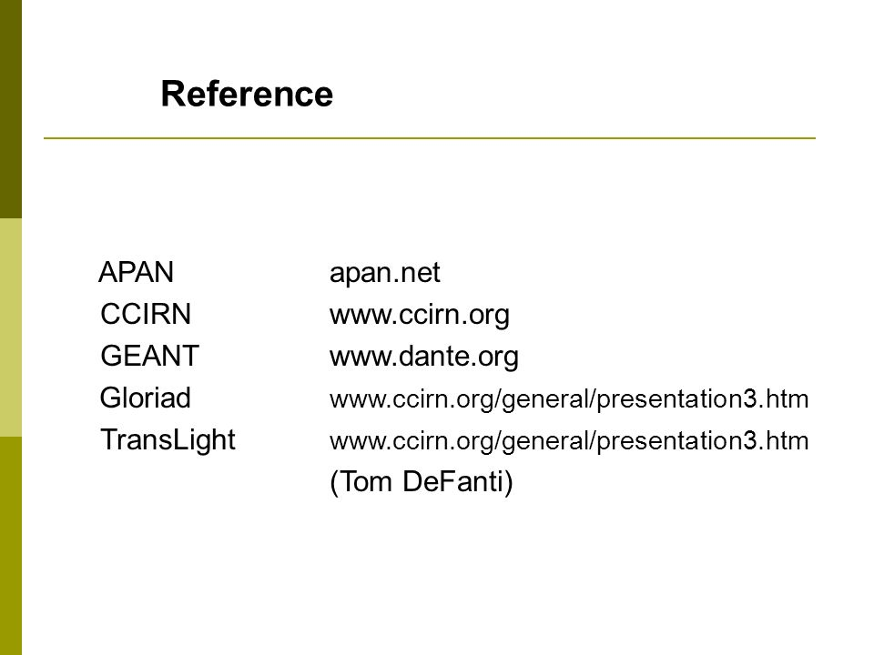 Reference APAN apan.net CCIRN   GEANT