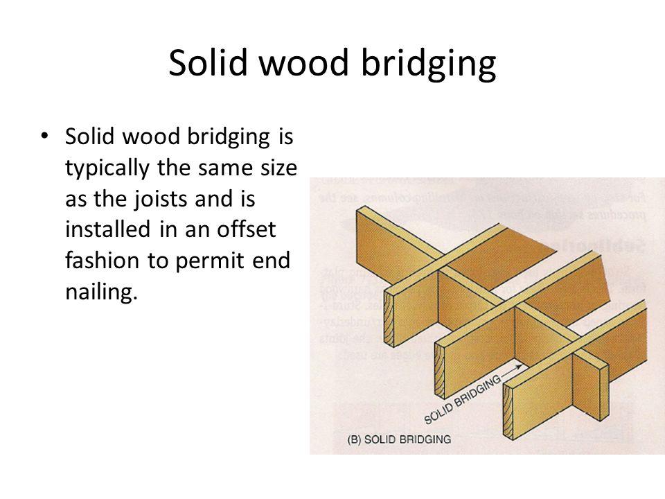 Floor joists cont 4 13 ppt download for Wood floor joist bridging