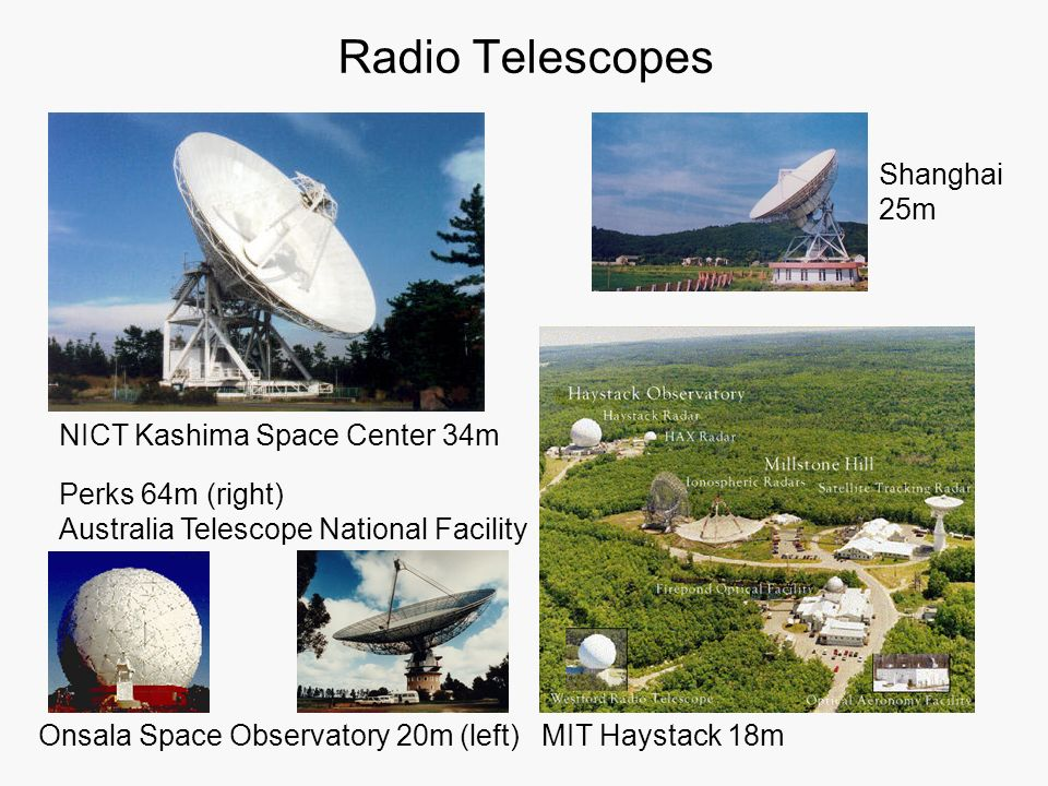 Radio Telescopes Shanghai 25m NICT Kashima Space Center 34m