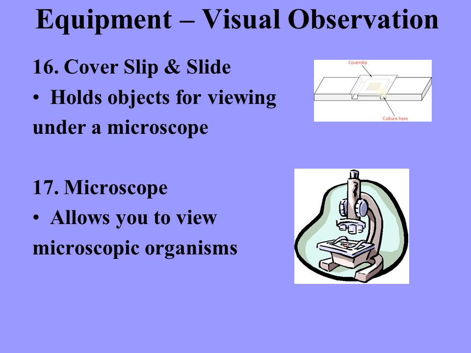 Equipment – Visual Observation
