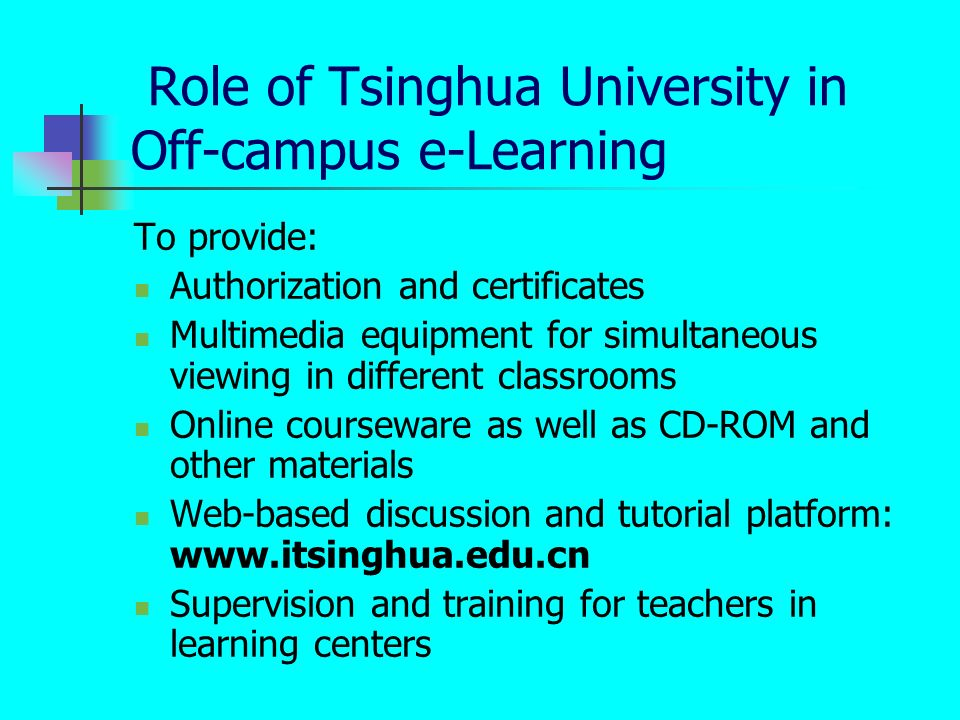 Role of Tsinghua University in Off-campus e-Learning