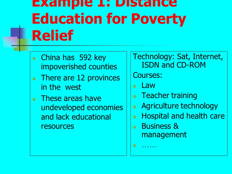 Example 1: Distance Education for Poverty Relief