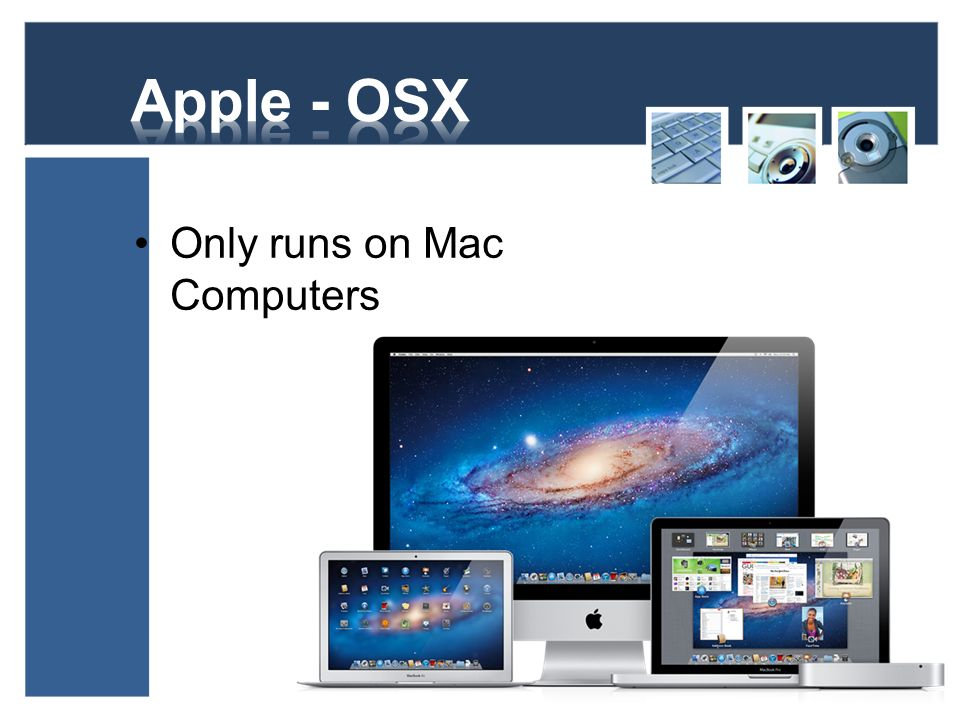 Apple - OSX Only runs on Mac Computers