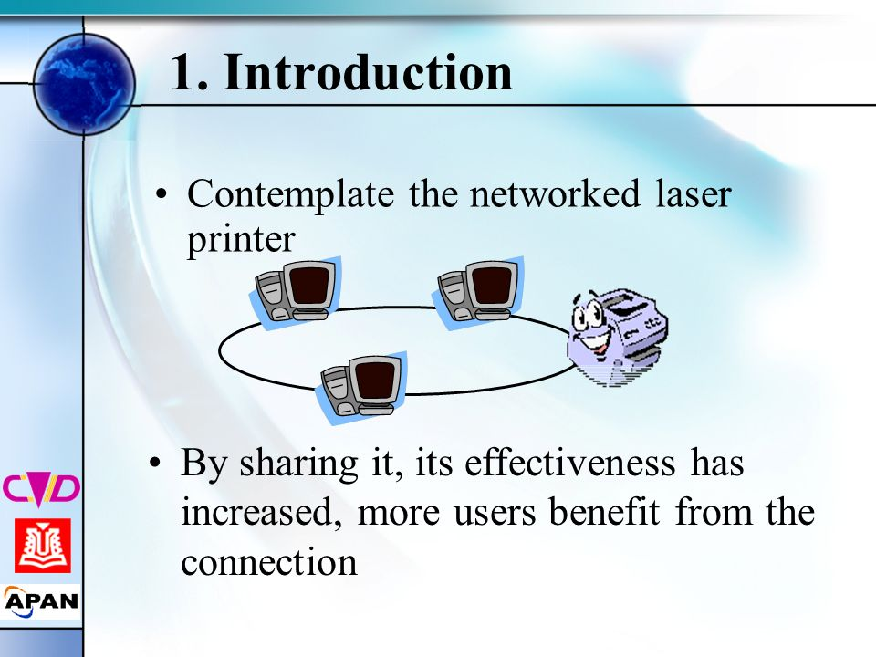 1. Introduction Contemplate the networked laser printer