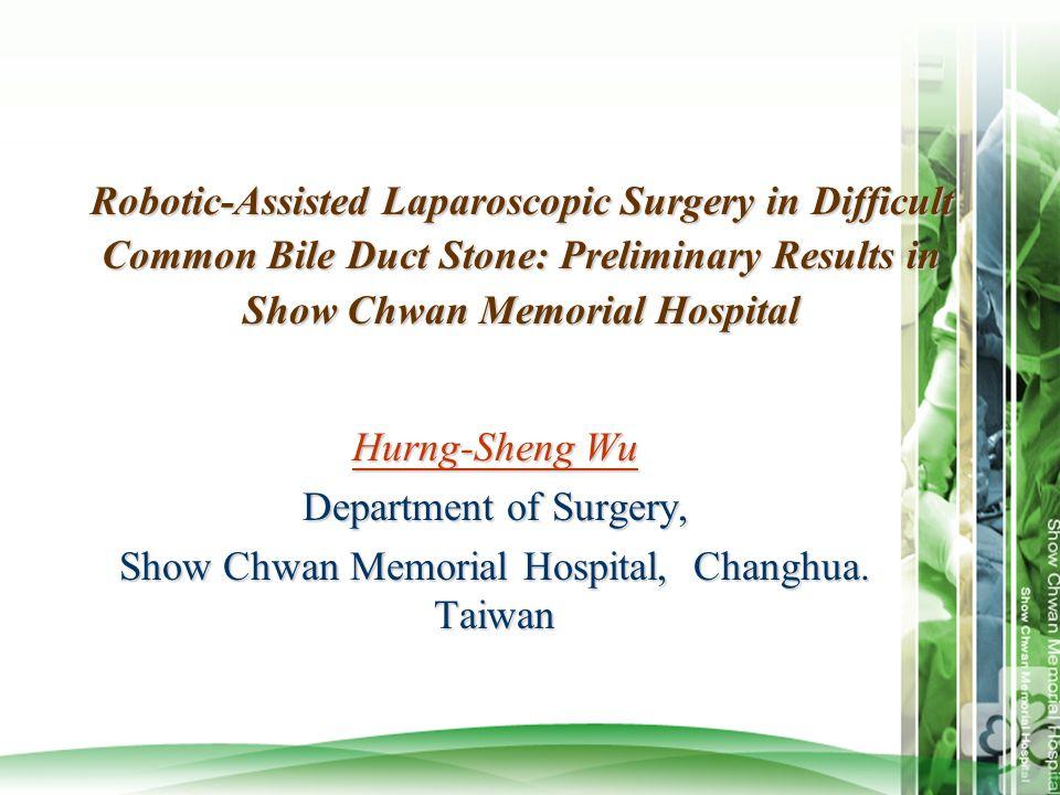 Show Chwan Memorial Hospital, Changhua. Taiwan