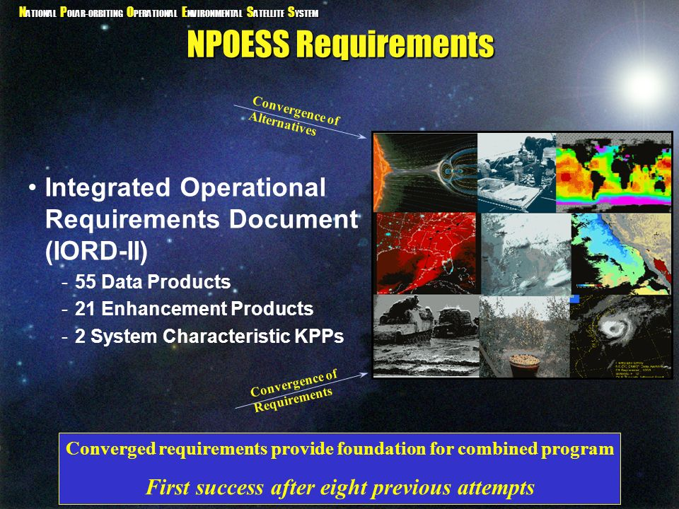 NPOESS Requirements Convergence of Alternatives. Integrated Operational Requirements Document (IORD-II)