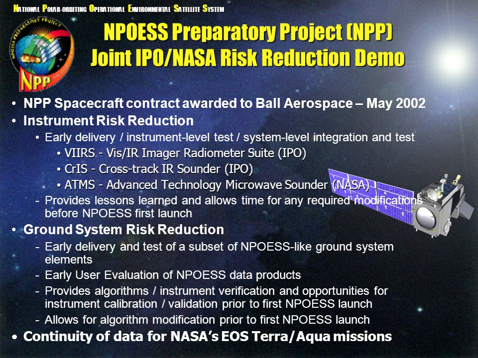 NPOESS Preparatory Project (NPP) Joint IPO/NASA Risk Reduction Demo