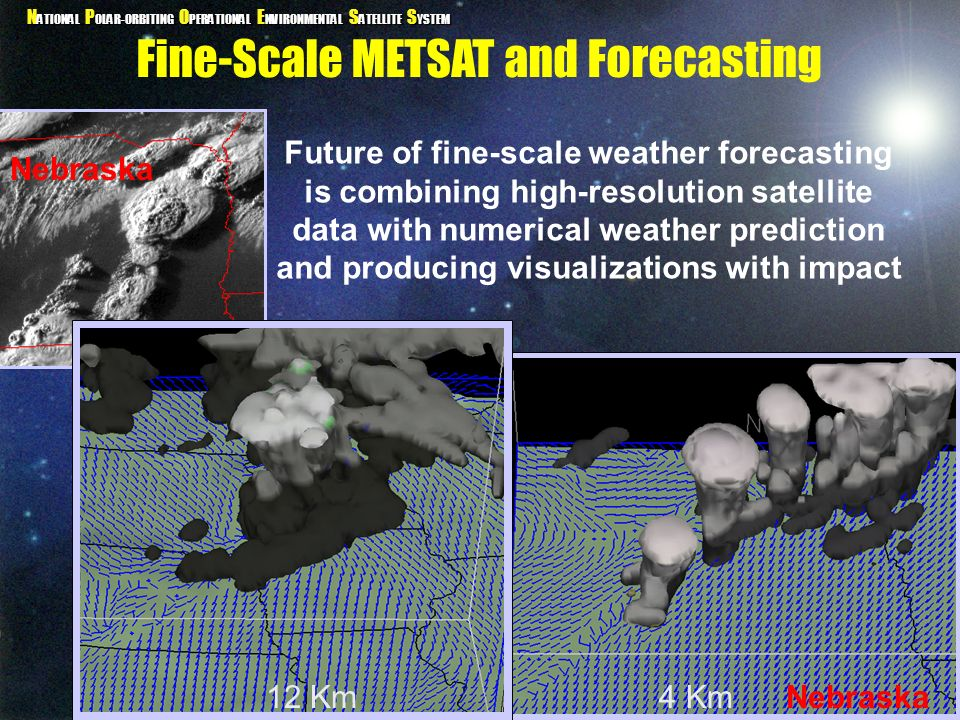 Fine-Scale METSAT and Forecasting