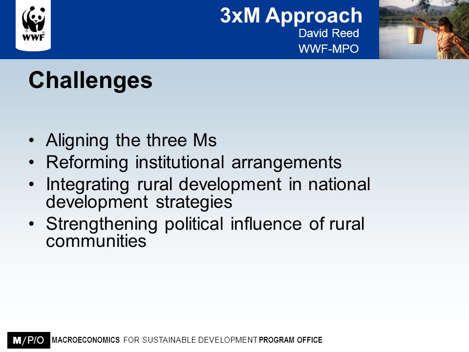 Challenges Aligning the three Ms Reforming institutional arrangements