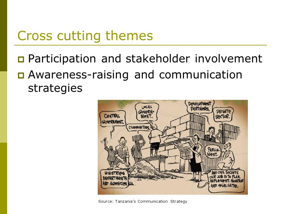 Cross cutting themes Participation and stakeholder involvement