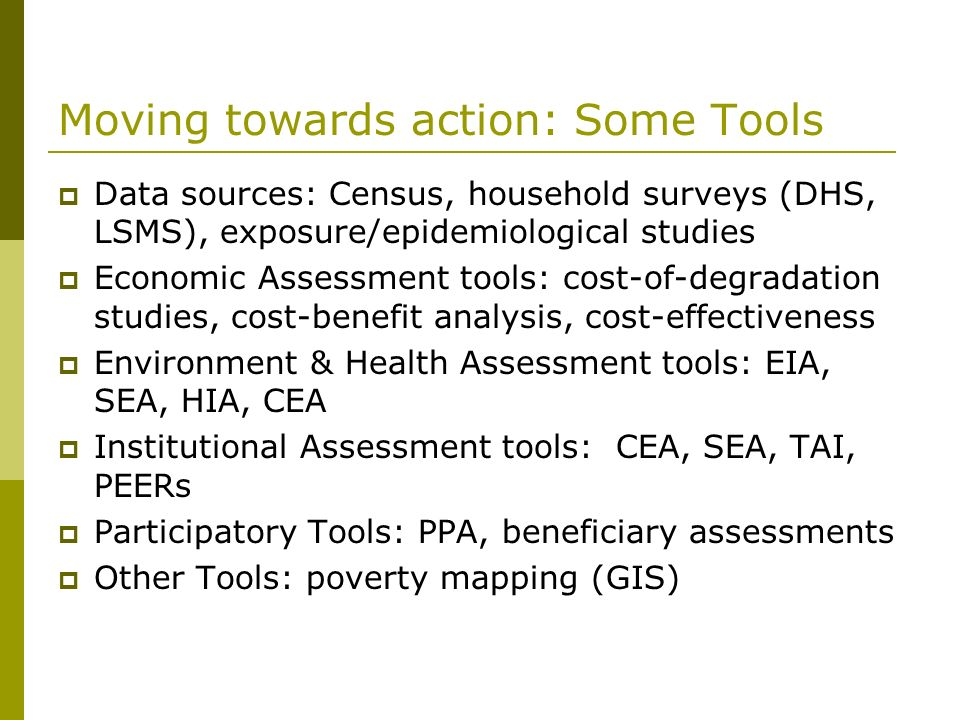 Moving towards action: Some Tools