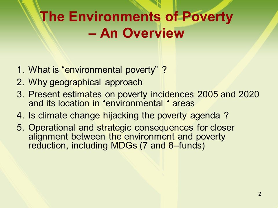 The Environments of Poverty – An Overview