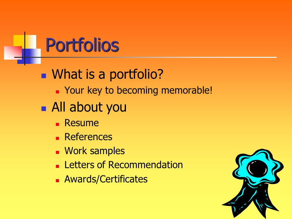 Portfolios What is a portfolio All about you