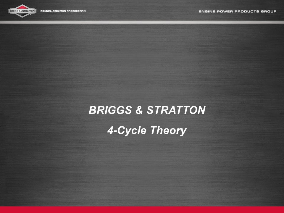 BRIGGS & STRATTON 4-Cycle Theory