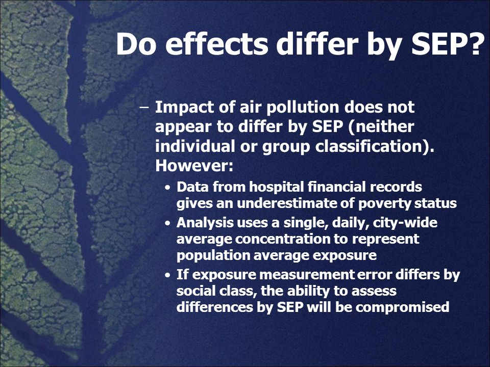 Do effects differ by SEP