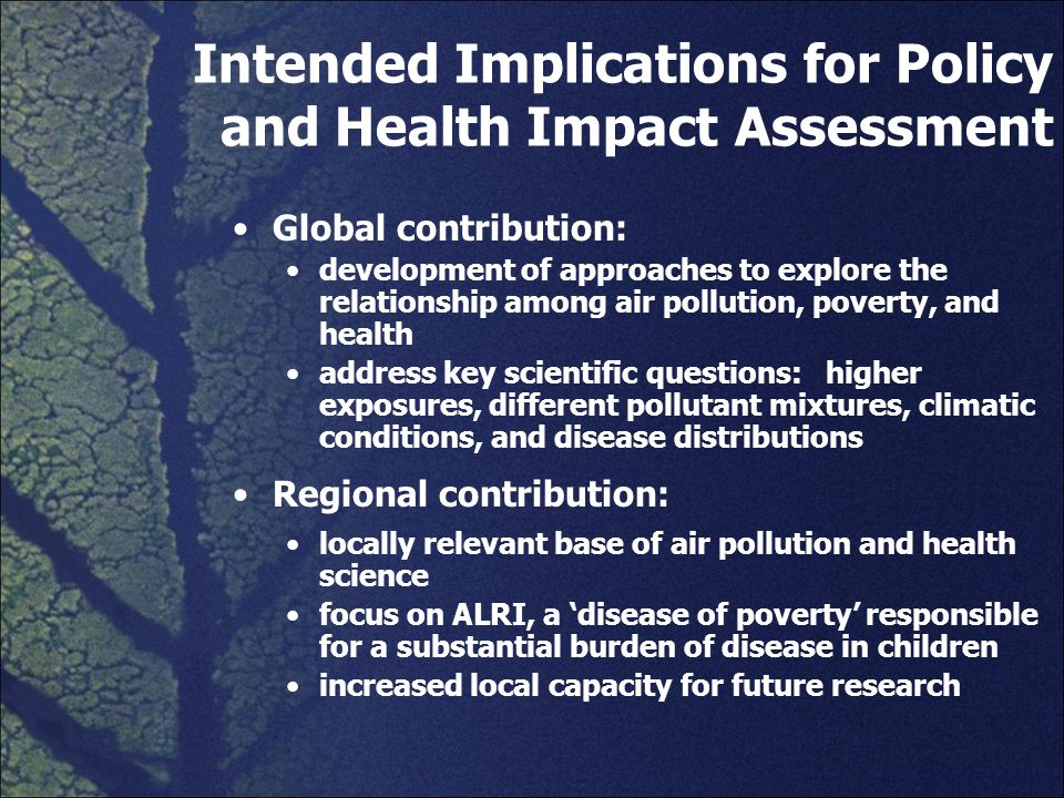 Intended Implications for Policy and Health Impact Assessment