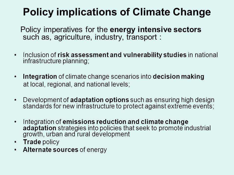 Policy implications of Climate Change