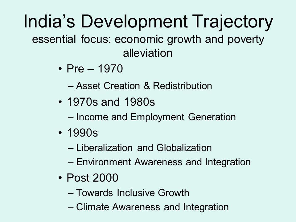 India's Development Trajectory essential focus: economic growth and poverty alleviation