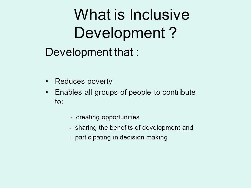 What is Inclusive Development