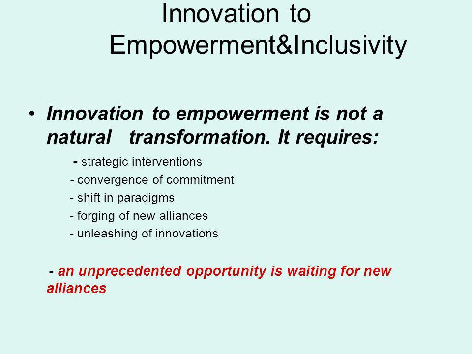 Innovation to Empowerment&Inclusivity