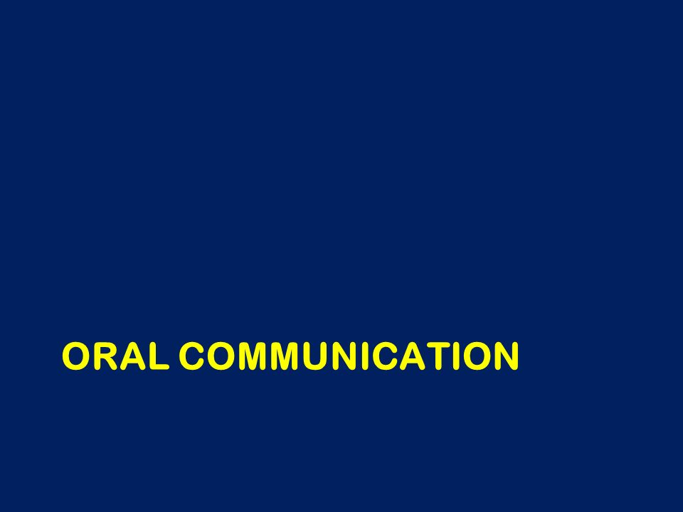 oral comm Six types of oral communication activities there are six broad types of oral communication activities that might be incorporated into curricula in many fields of study.