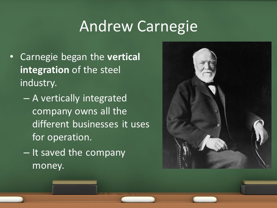 carnegie and the steel industry vertical Andrew carnegie (1835-1919) was one of the most successful businessmen and most recognized philanthropists in history his entrepreneurial ventures in america's steel industry earned him millions and he, in turn, made great contributions to social causes such as public libraries, education and international peace.