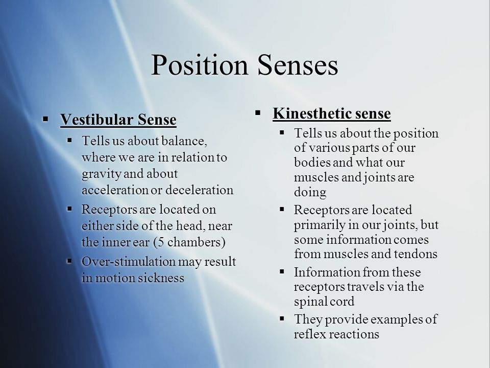 what is kinesthesis and vestibular sense Vestibular and kinesthetic sense vestibular sense- equilibrium: a sensory system located in structures of the inner ear that registers the orientation of the head kinesthesis- the ability to feel movements of the limbs and body.