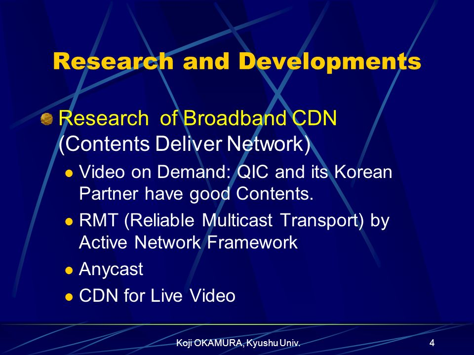 Research and Developments