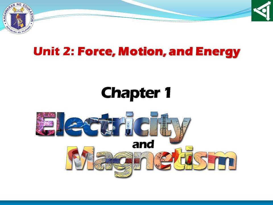 Unit 2: Force, Motion, and Energy