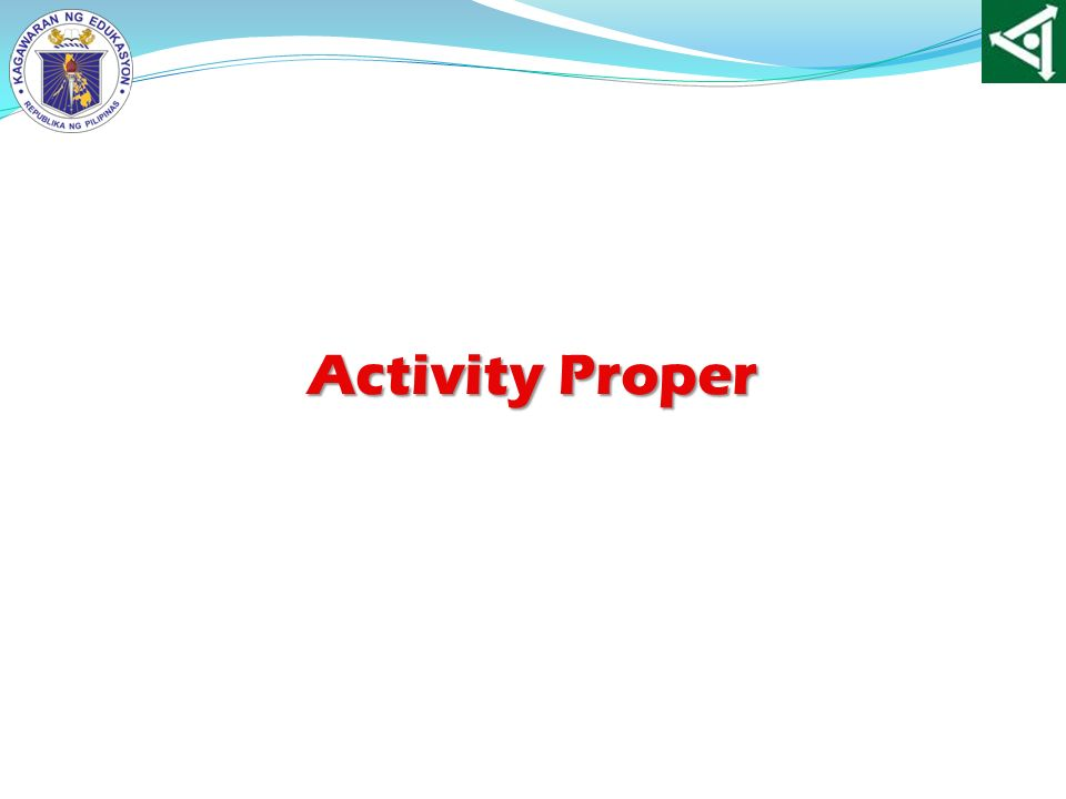 Activity Proper