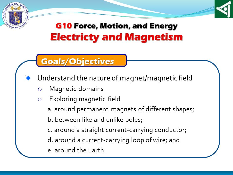 G10 Force, Motion, and Energy Electricty and Magnetism
