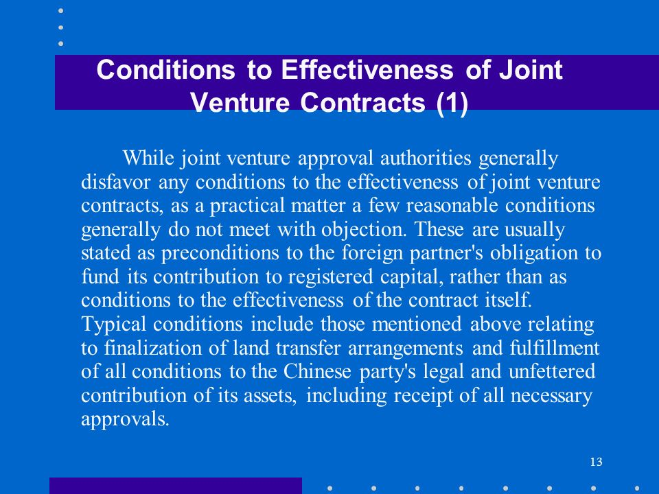 Conditions to Effectiveness of Joint Venture Contracts (1)