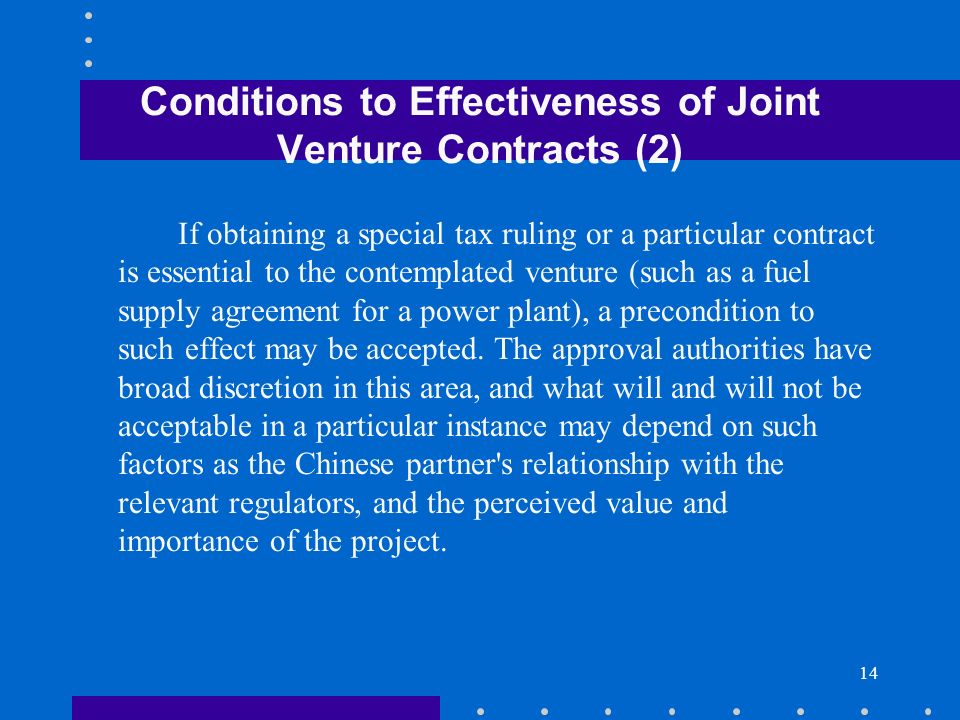Conditions to Effectiveness of Joint Venture Contracts (2)