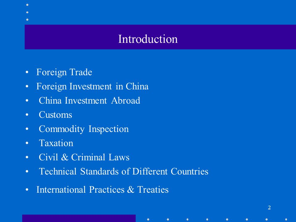 Introduction Foreign Trade Foreign Investment in China