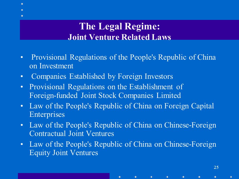 The Legal Regime: Joint Venture Related Laws