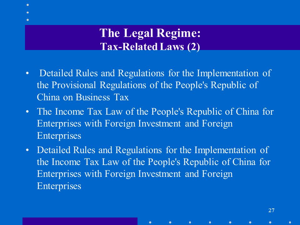The Legal Regime: Tax-Related Laws (2)