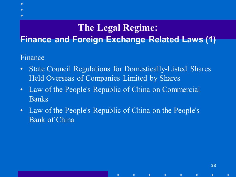 The Legal Regime: Finance and Foreign Exchange Related Laws (1)