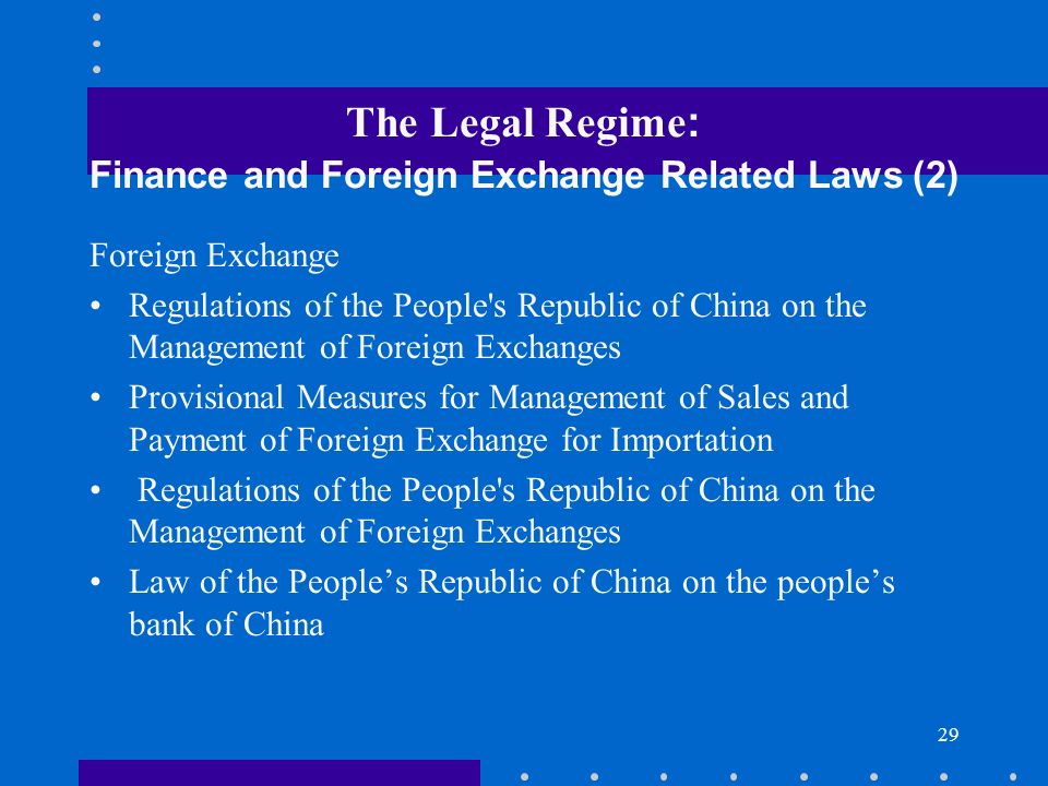 The Legal Regime: Finance and Foreign Exchange Related Laws (2)