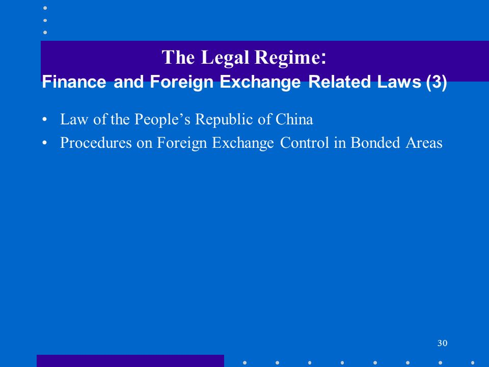 The Legal Regime: Finance and Foreign Exchange Related Laws (3)