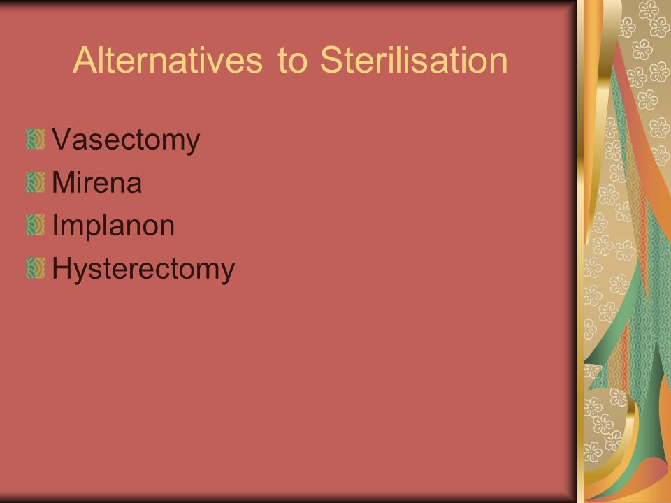 Alternatives to Sterilisation
