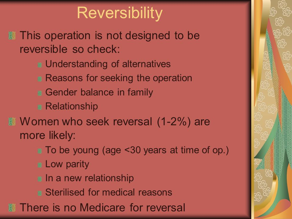 Reversibility This operation is not designed to be reversible so check: Understanding of alternatives.