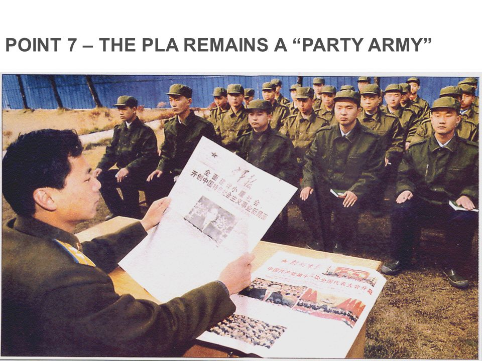 POINT 7 – THE PLA REMAINS A PARTY ARMY