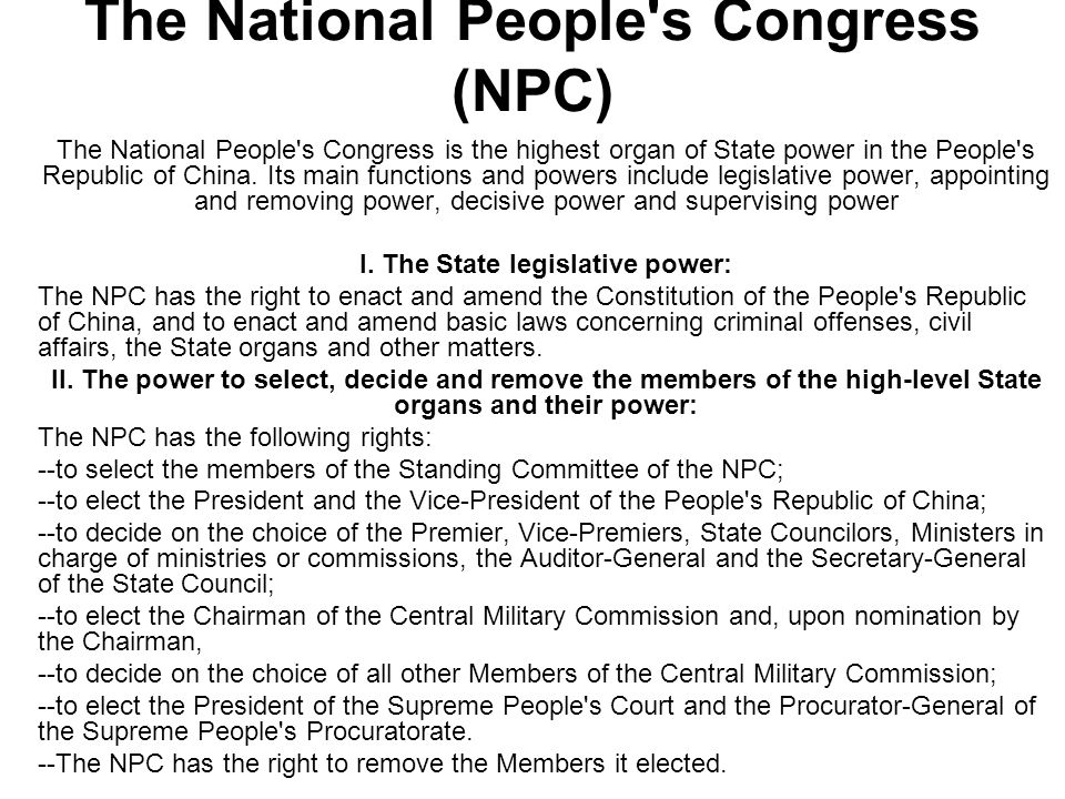 The National People s Congress (NPC)