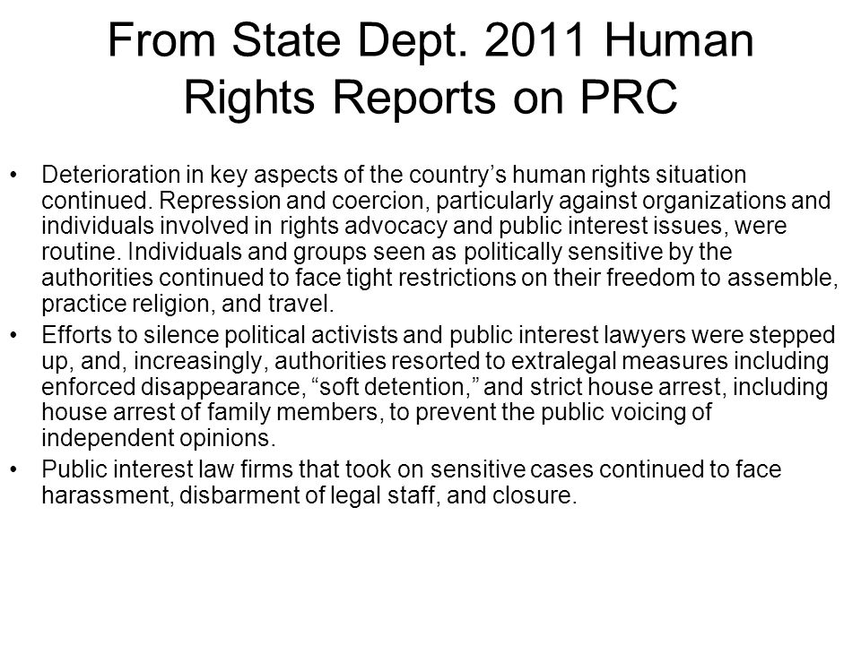 From State Dept. 2011 Human Rights Reports on PRC