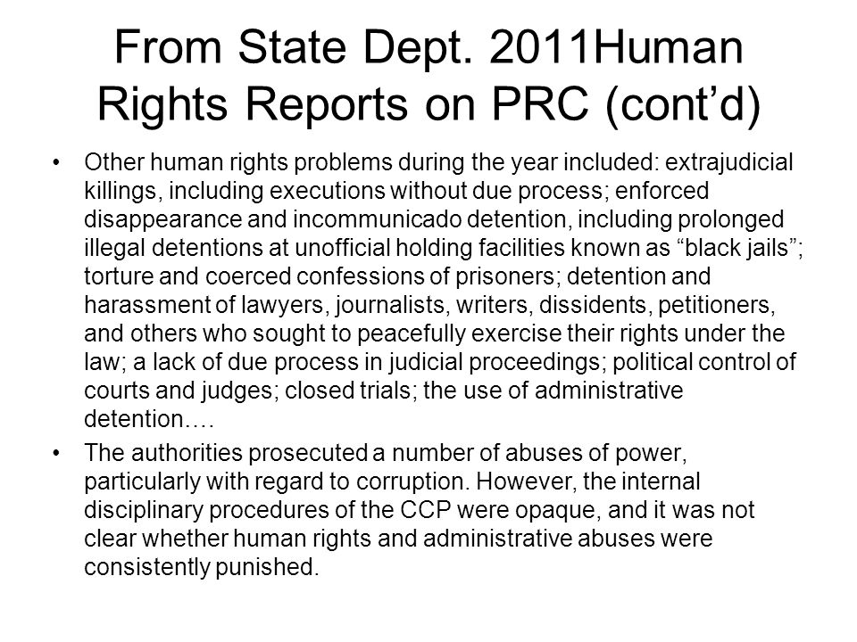 From State Dept. 2011Human Rights Reports on PRC (cont'd)