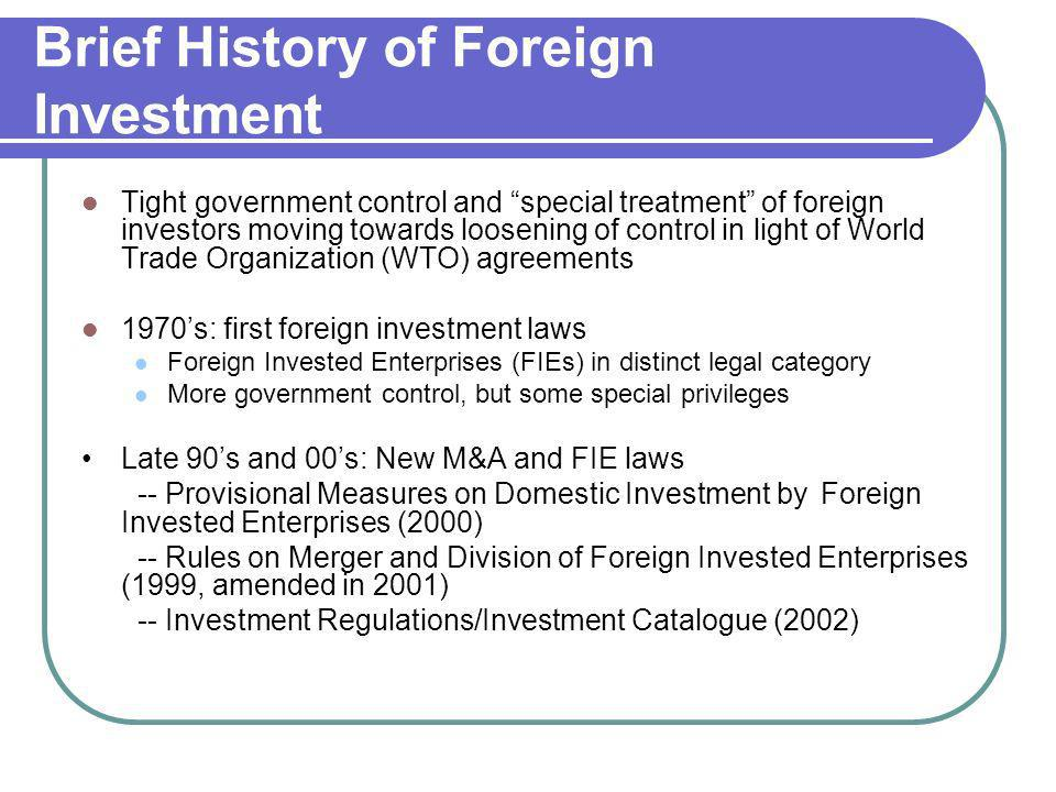 Brief History of Foreign Investment