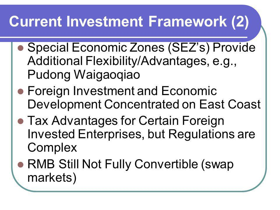 Current Investment Framework (2)