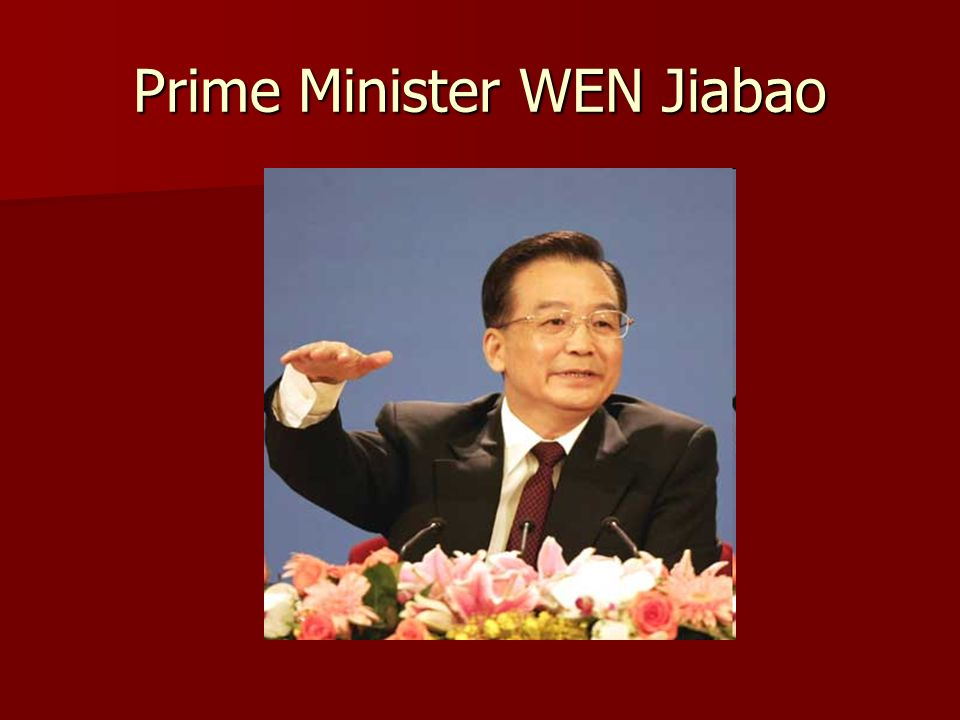 Prime Minister WEN Jiabao